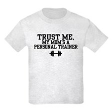 My Mom's a Personal Trainer T-Shirt