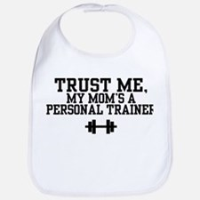 My Mom's a Personal Trainer Bib
