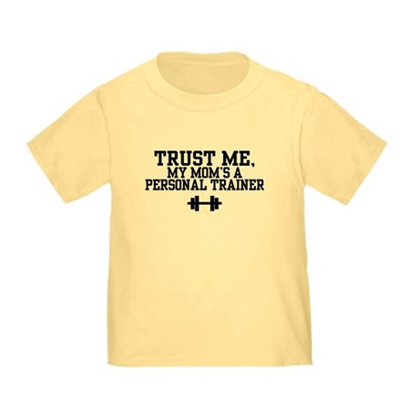 My Mom's a Personal Trainer Toddler T-Shirt