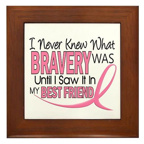 Bravery (Best Friend) Breast Cancer Framed Tile