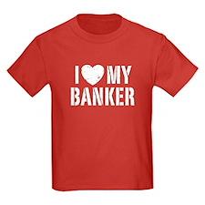 I Love My Banker T