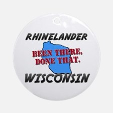 rhinelander wisconsin - been there, done that Orna