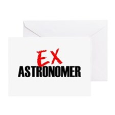 Ex Astronomer Greeting Card