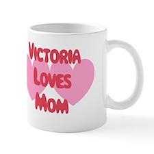 Victoria Loves Mom Mug
