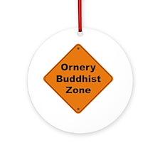 Buddhist / Ornery Ornament (Round)