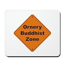 Buddhist / Ornery Mousepad