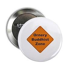 "Buddhist / Ornery 2.25"" Button (10 pack)"