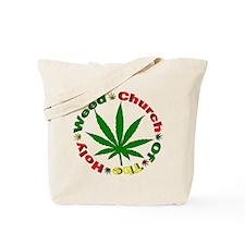 Holy Weed Church Tote Bag
