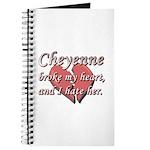 Cheyenne broke my heart and I hate her Journal