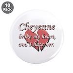 Cheyenne broke my heart and I hate her 3.5