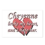 Cheyenne broke my heart and I hate her Postcards (
