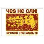 Spread the Wealth Large Poster