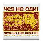 Spread the Wealth Tile Coaster