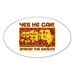 Spread the Wealth Oval Sticker
