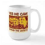 Spread the Wealth Large Mug