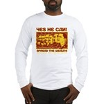 Spread the Wealth Long Sleeve T-Shirt