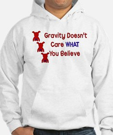 Gravity Doesn't Care Hoodie