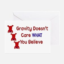 Gravity Doesn't Care Greeting Card
