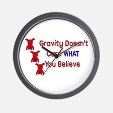 Gravity Doesn't Care Wall Clock
