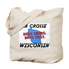 la crosse wisconsin - been there, done that Tote B