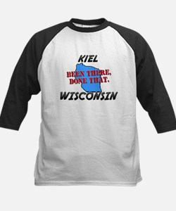 kiel wisconsin - been there, done that Tee