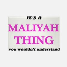 It's a Maliyah thing, you wouldn't Magnets