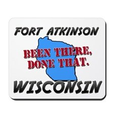 fort atkinson wisconsin - been there, done that Mo