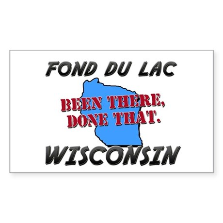 fond du lac wisconsin - been there, done that Stic