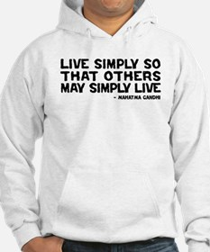 Quote - Gandhi - Live Simply Hoodie