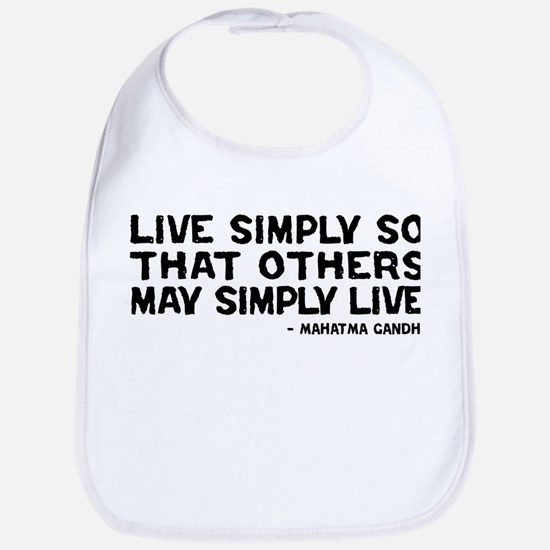 Quote - Gandhi - Live Simply Bib