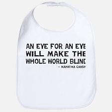 Quote - Gandhi - Eye for an Eye Bib