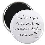 "Intelligent Design Parody 2.25"" Magnet (10 pack)"