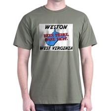 weston west virginia - been there, done that T-Shirt
