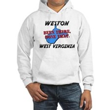 weston west virginia - been there, done that Hoode