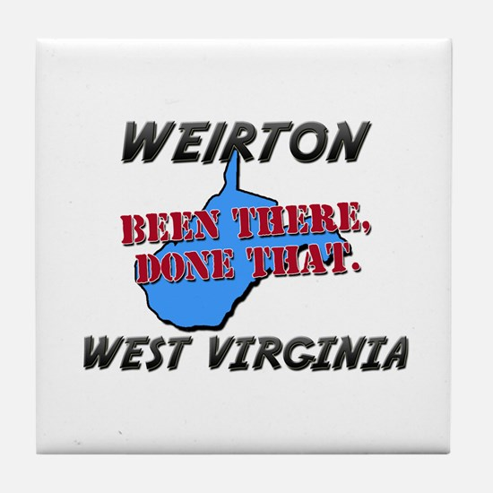 weirton west virginia - been there, done that Tile