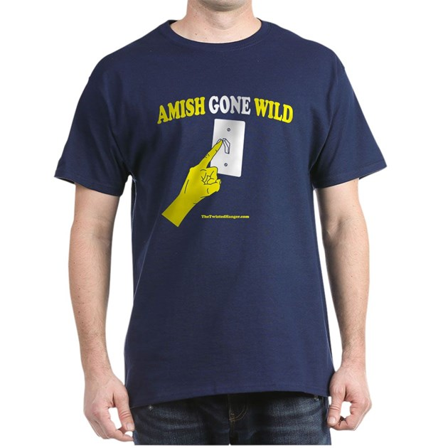 Amish Gone Wild T Shirt By Twistedhanger
