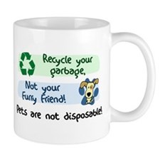 Pets are Not Disposable Mug
