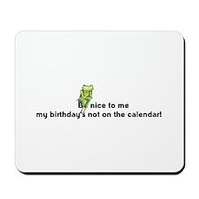 Be nice to me... Mousepad