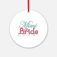 Mimi of the Bride Ornament (Round)