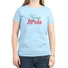 Nana of the Bride T-Shirt