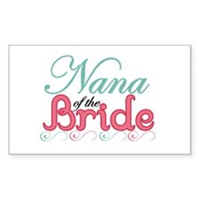 Nana of the Bride Rectangle Decal