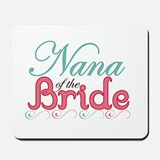 Nana of the Bride Mousepad