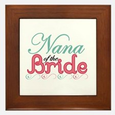 Nana of the Bride Framed Tile