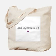 Look Great Drink Other stuff Tote Bag