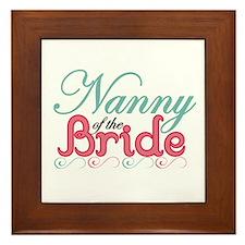 Nanny of the Bride Framed Tile