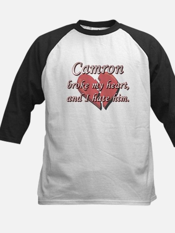 Camron broke my heart and I hate him Tee