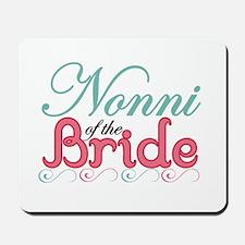 Nonni of the Bride Mousepad