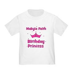 CUSTOM Makyia Faith 1st Birthday Princess T-Shirt