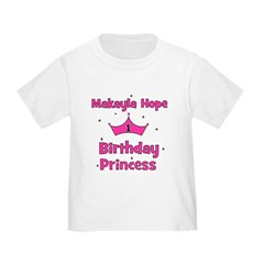 CUSTOM Makayla Hope 1st Birthday Princess T-Shirt