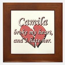 Camila broke my heart and I hate her Framed Tile